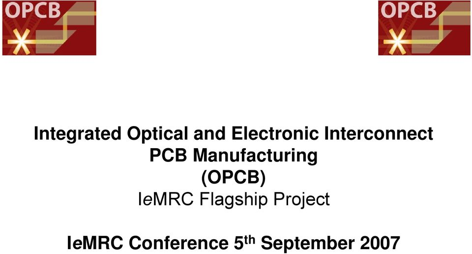 Manufacturing (OPCB) IeMRC