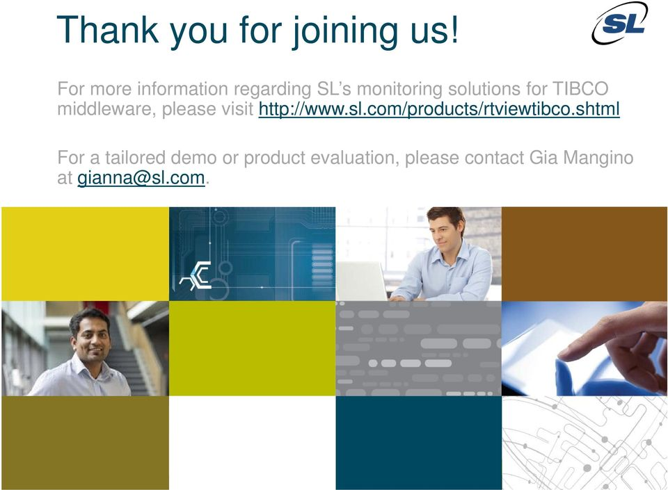 TIBCO middleware, please visit http://www.sl.