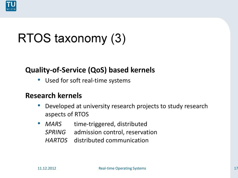 research aspects of RTOS MARS SPRING HARTOS time-triggered, distributed admission