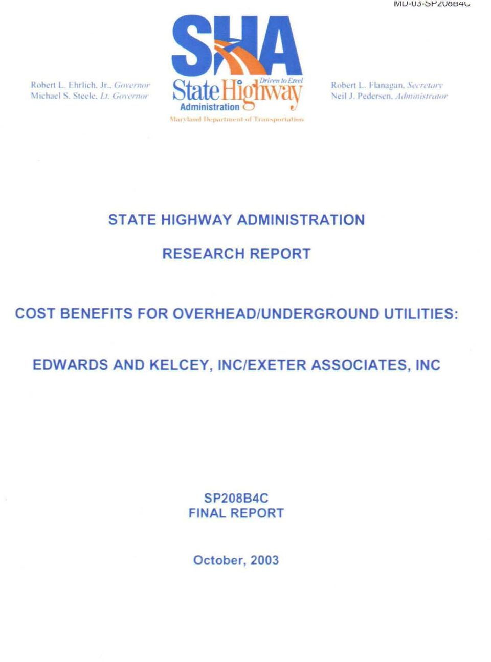 "1,(l/IlII/'II,/I"""" STATE HIGHWAY ADMINISTRATION RESEARCH REPORT COST BENEFITS FOR"