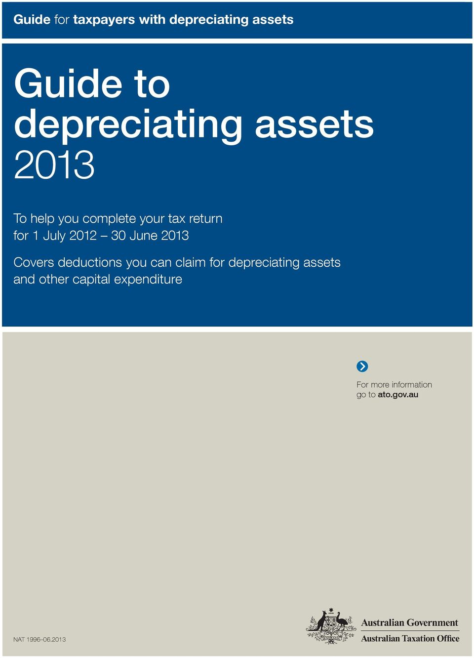 June 2013 Covers deductions you can claim for depreciating assets and