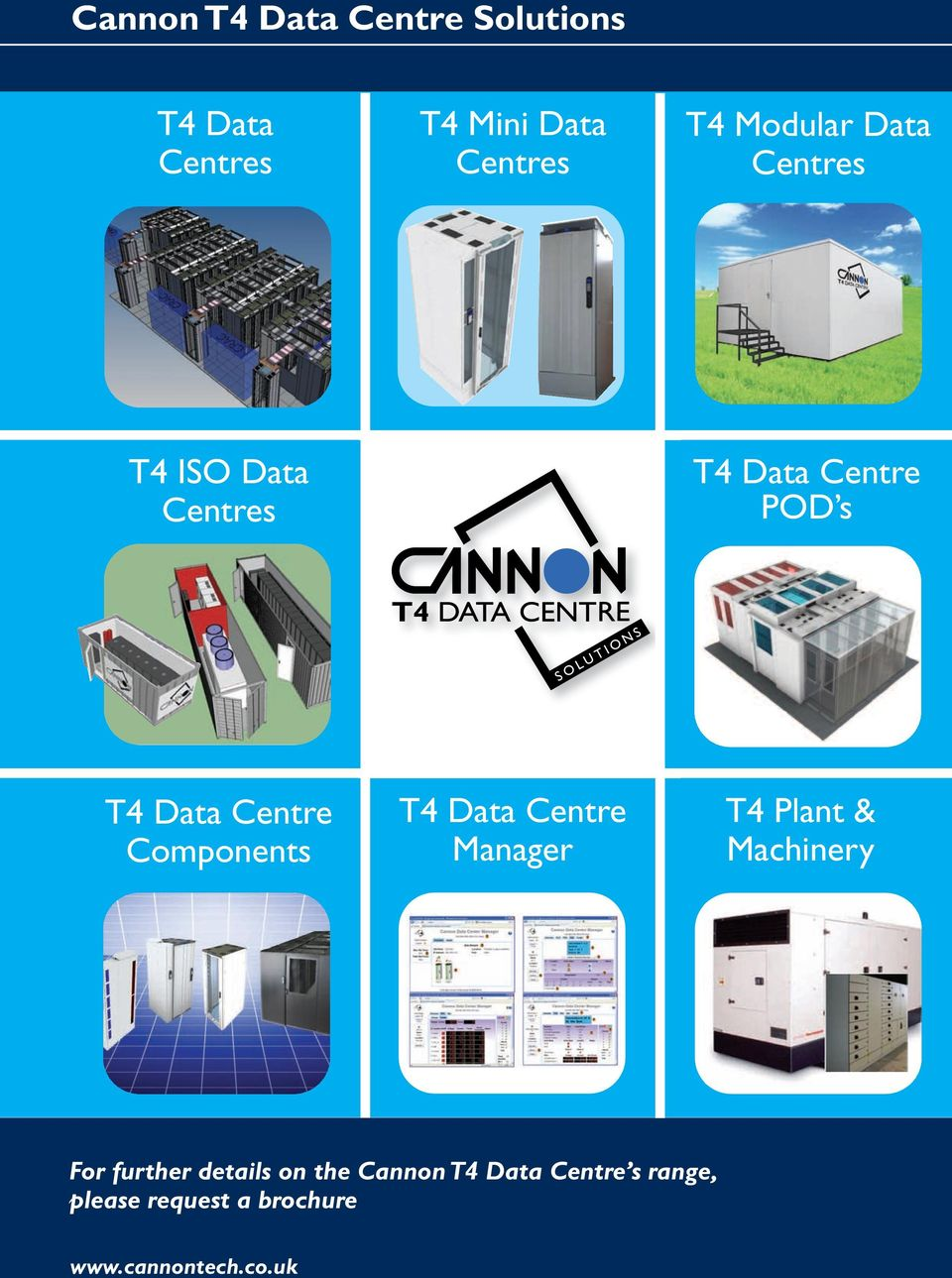 Components T4 Data Centre Manager T4 Plant & Machinery For further details on