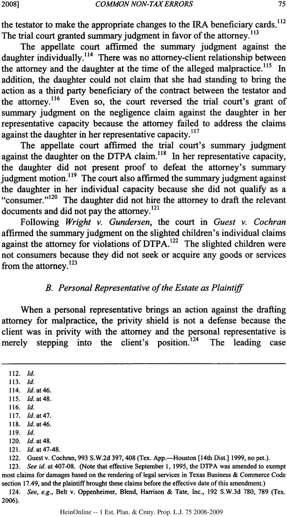 1 4 There was no attorney-client relationship between the attorney and the daughter at the time of the alleged malpractice.