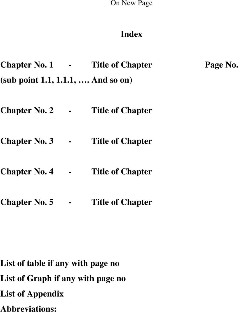 3 - Title of Chapter Chapter No. 4 - Title of Chapter Chapter No.