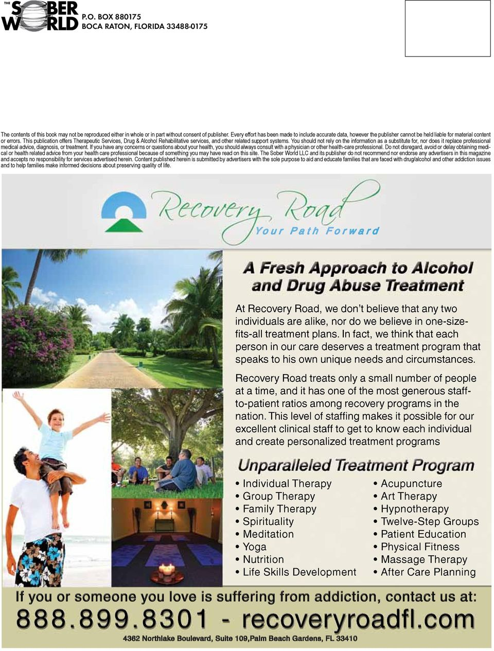 This publication offers Therapeutic Services, Drug & Alcohol Rehabilitative services, and other related support systems.