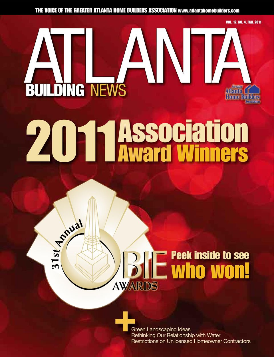 4, FALL 2011 2011 Association Award Winners Peek inside to see who won!