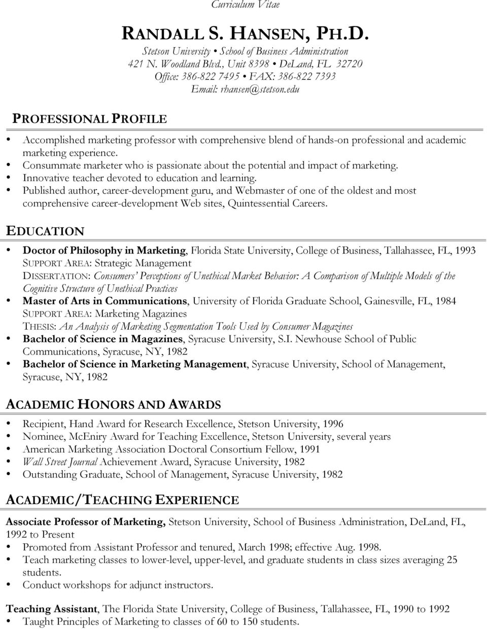 edu Accomplished marketing professor with comprehensive blend of hands-on professional and academic marketing experience.