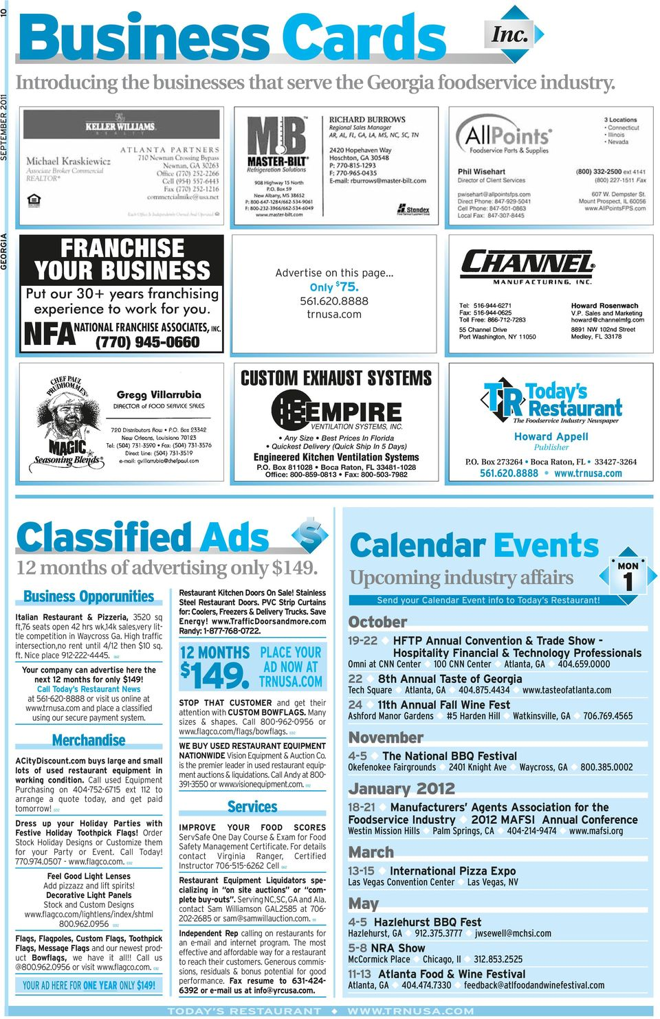O. Box 273264 Boca Raton, FL 33427-3264 561.620.8888 www.trnusa.com Classified Ads 12 months of advertising only $149.