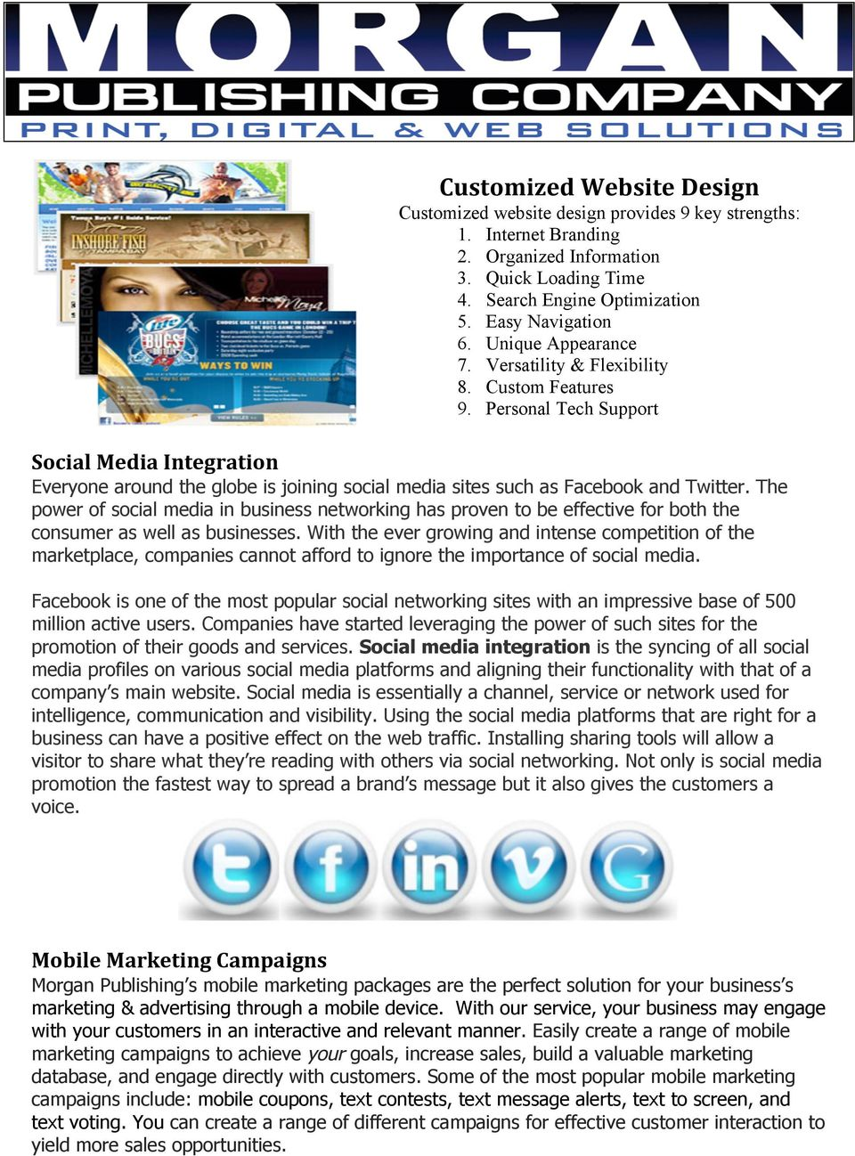 Personal Tech Support Social Media Integration Everyone around the globe is joining social media sites such as Facebook and Twitter.