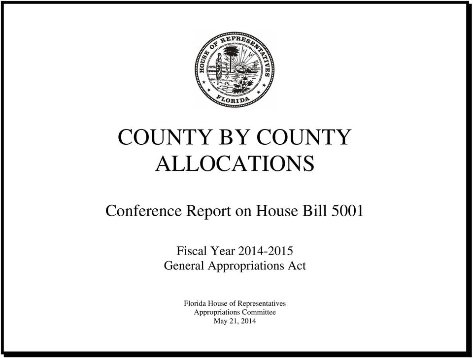 General Appropriations Act Florida House of