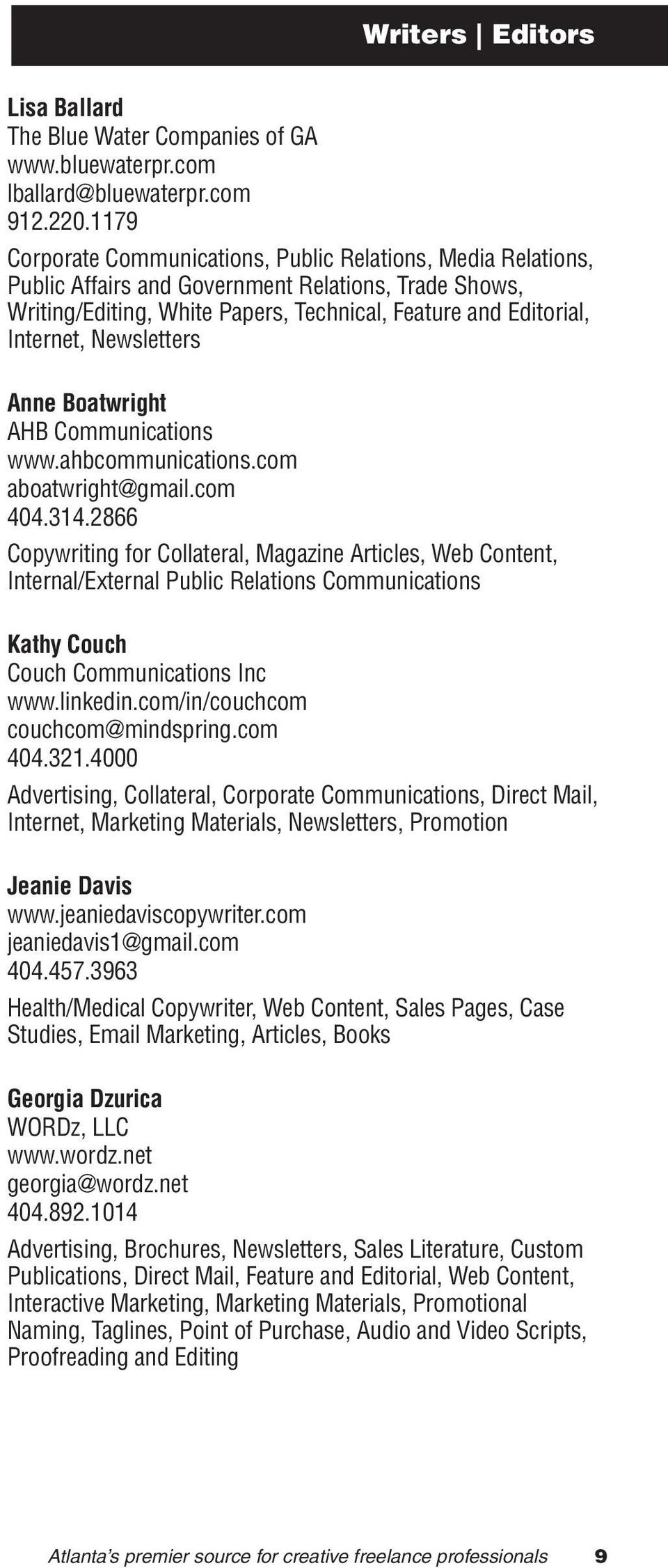Newsletters Anne Boatwright AHB Communications www.ahbcommunications.com aboatwright@gmail.com 404.314.