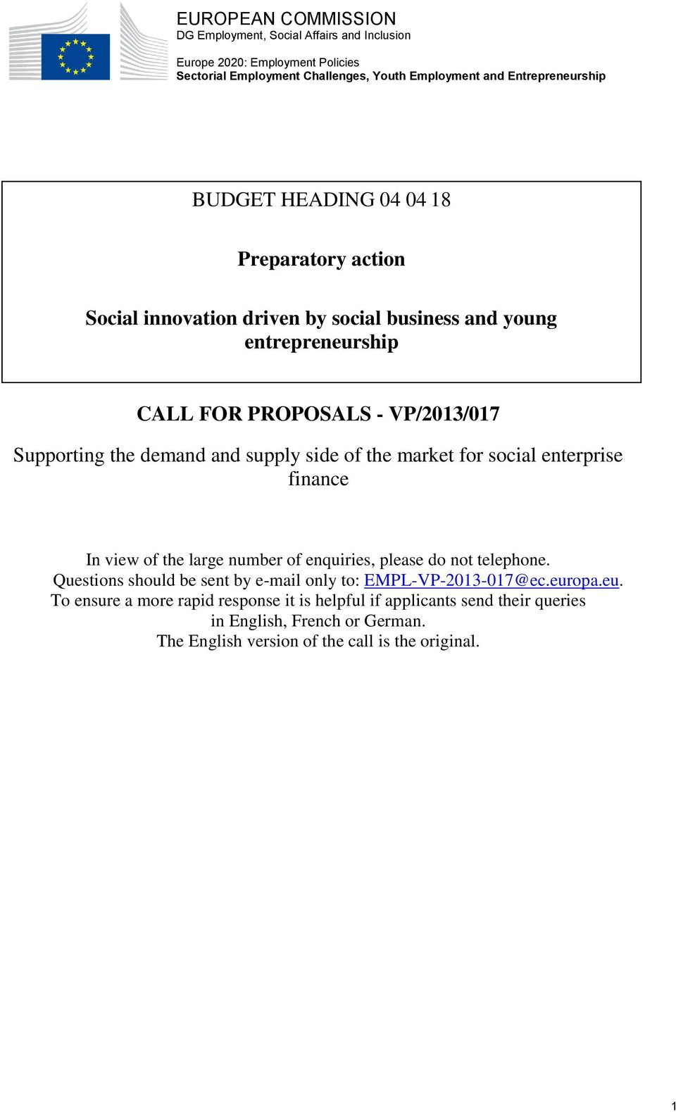 side of the market for social enterprise finance In view of the large number of enquiries, please do not telephone.