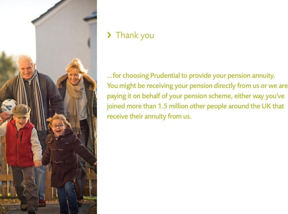 it on behalf of your pension scheme, either way you've joined more than