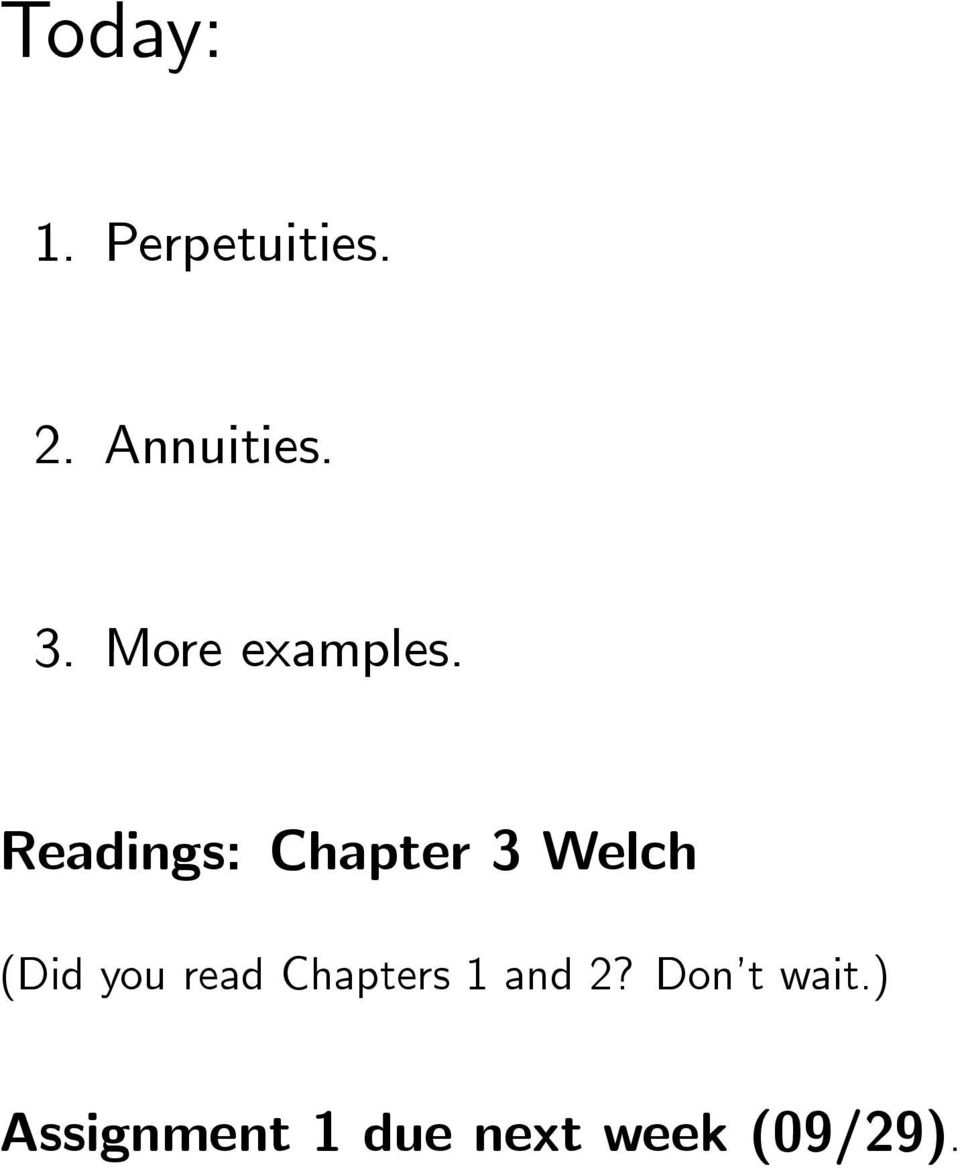 Readings: Chapter 3 Welch