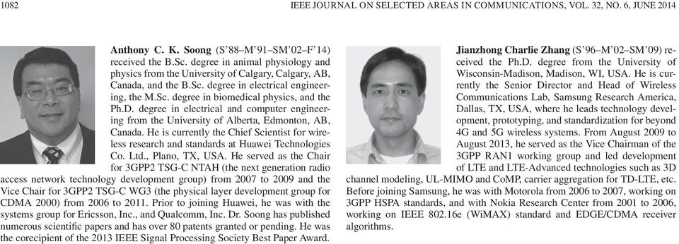 degree in electrical and computer engineering from the University of Alberta, Edmonton, AB, Canada. He is currently the Chief Scientist for wireless research and standards at Huawei Technologies Co.