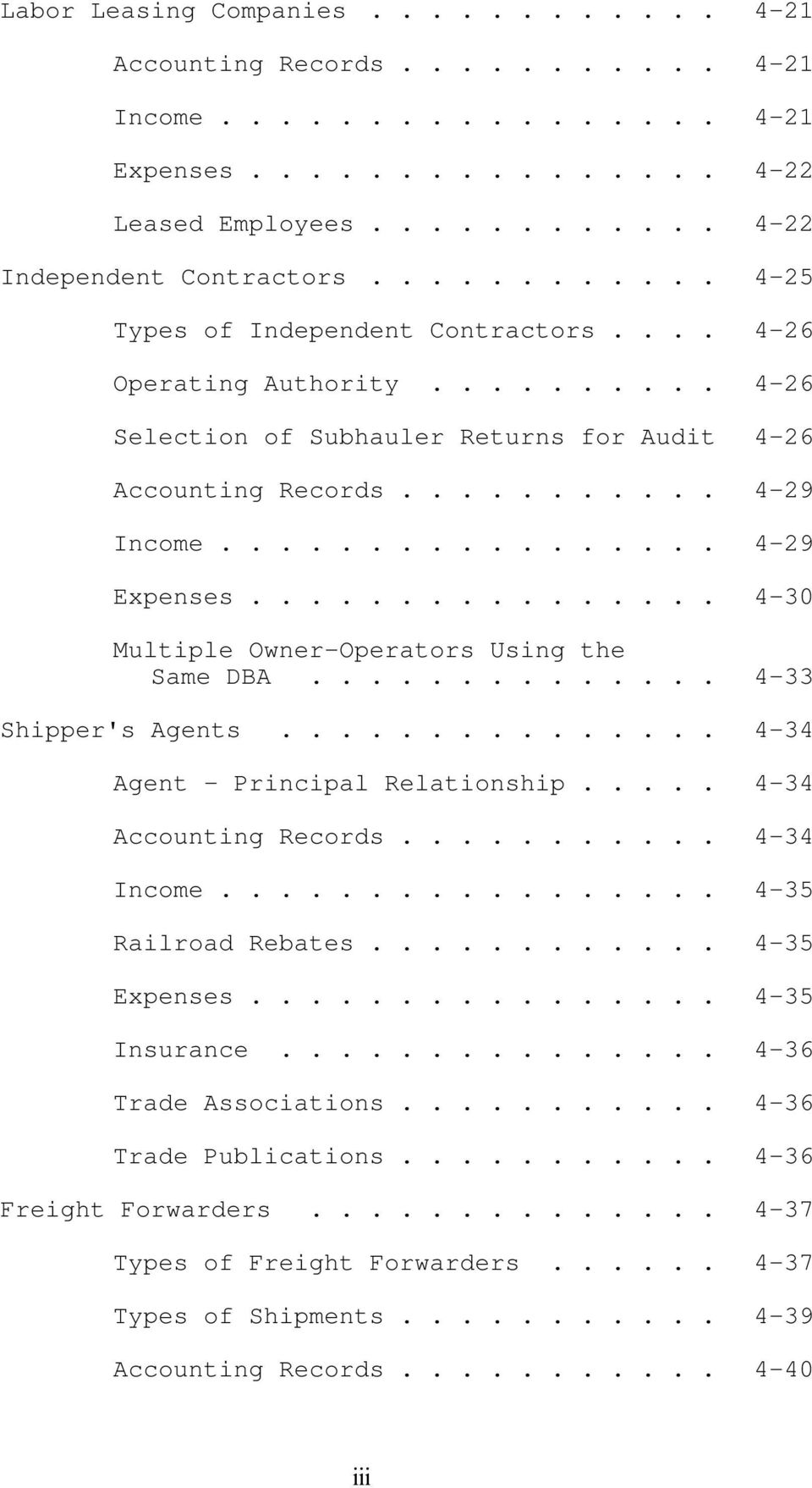 .. 4-30 Multiple Owner-Operators Using the Same DBA... 4-33 Shipper's Agents... 4-34 Agent - Principal Relationship... 4-34 Accounting Records... 4-34 Income.