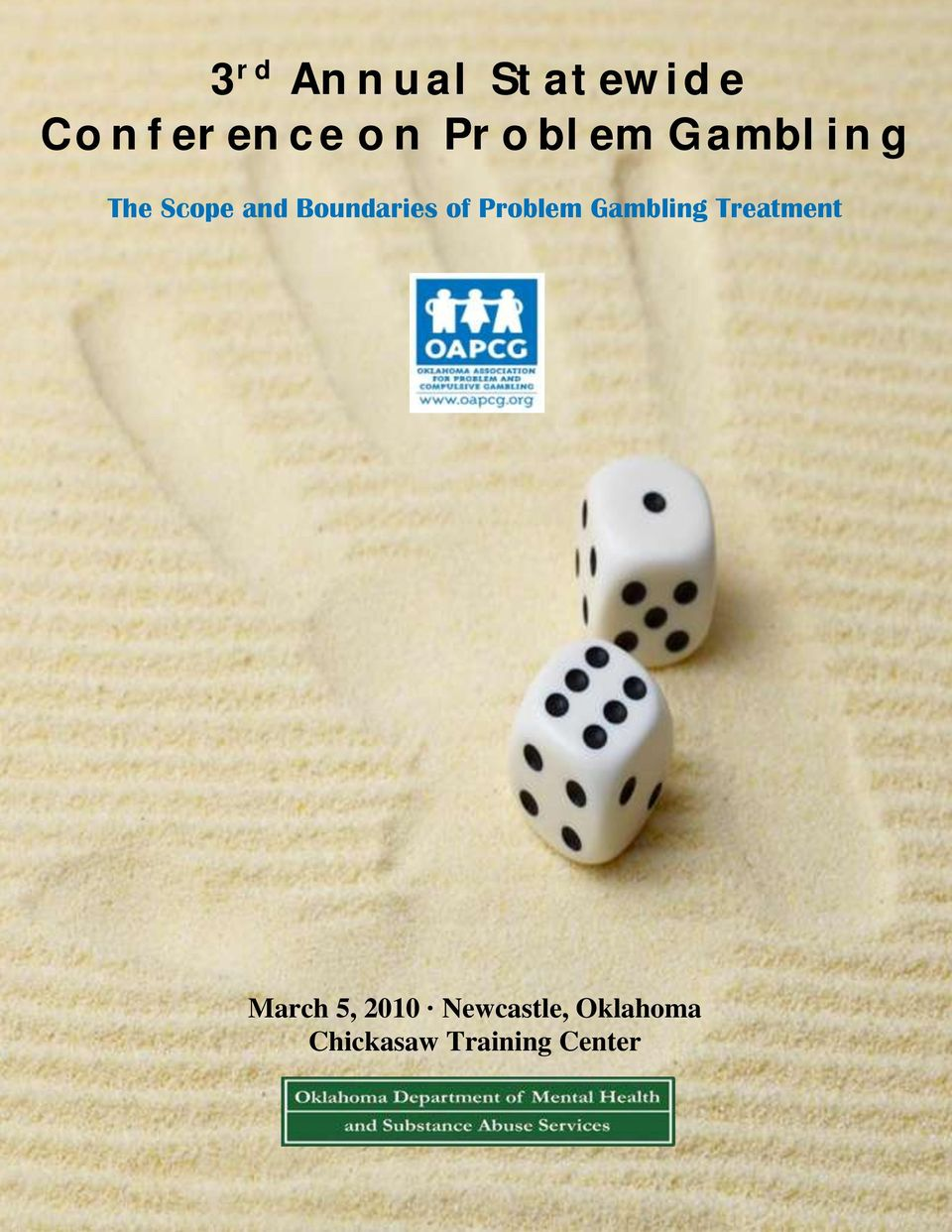 of Problem Gambling Treatment March 5,