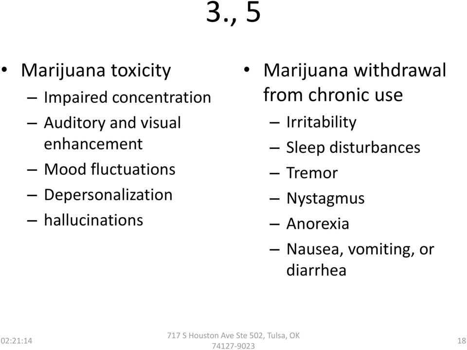 hallucinations Marijuana withdrawal from chronic use