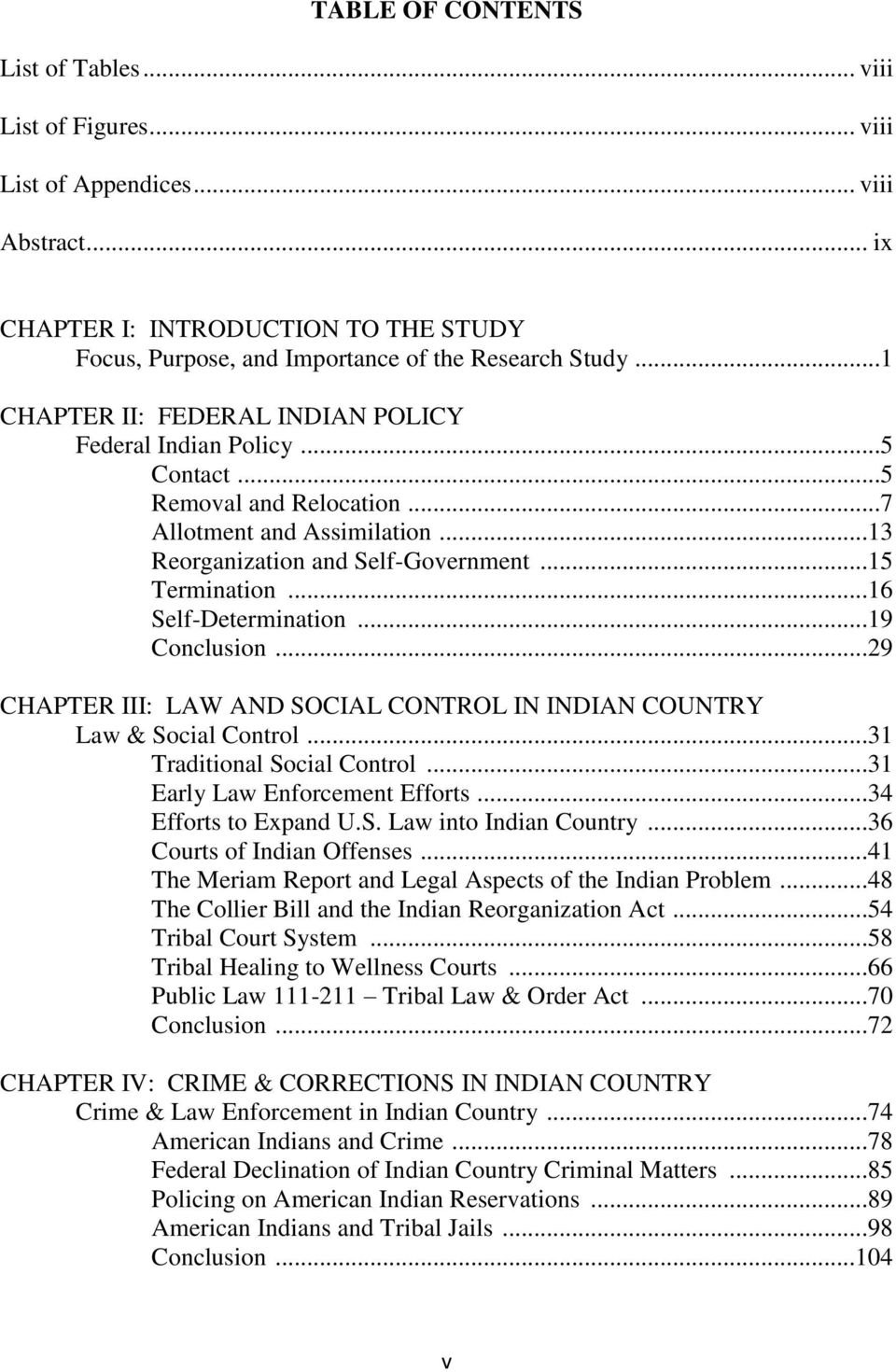 ..16 Self-Determination...19 Conclusion...29 CHAPTER III: LAW AND SOCIAL CONTROL IN INDIAN COUNTRY Law & Social Control...31 Traditional Social Control...31 Early Law Enforcement Efforts.