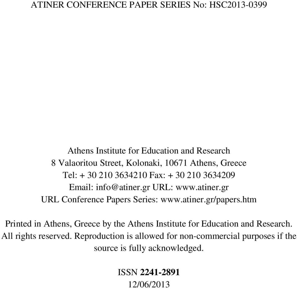 htm Printed in Athens, Greece by the Athens Institute for Education and Research. All rights reserved.