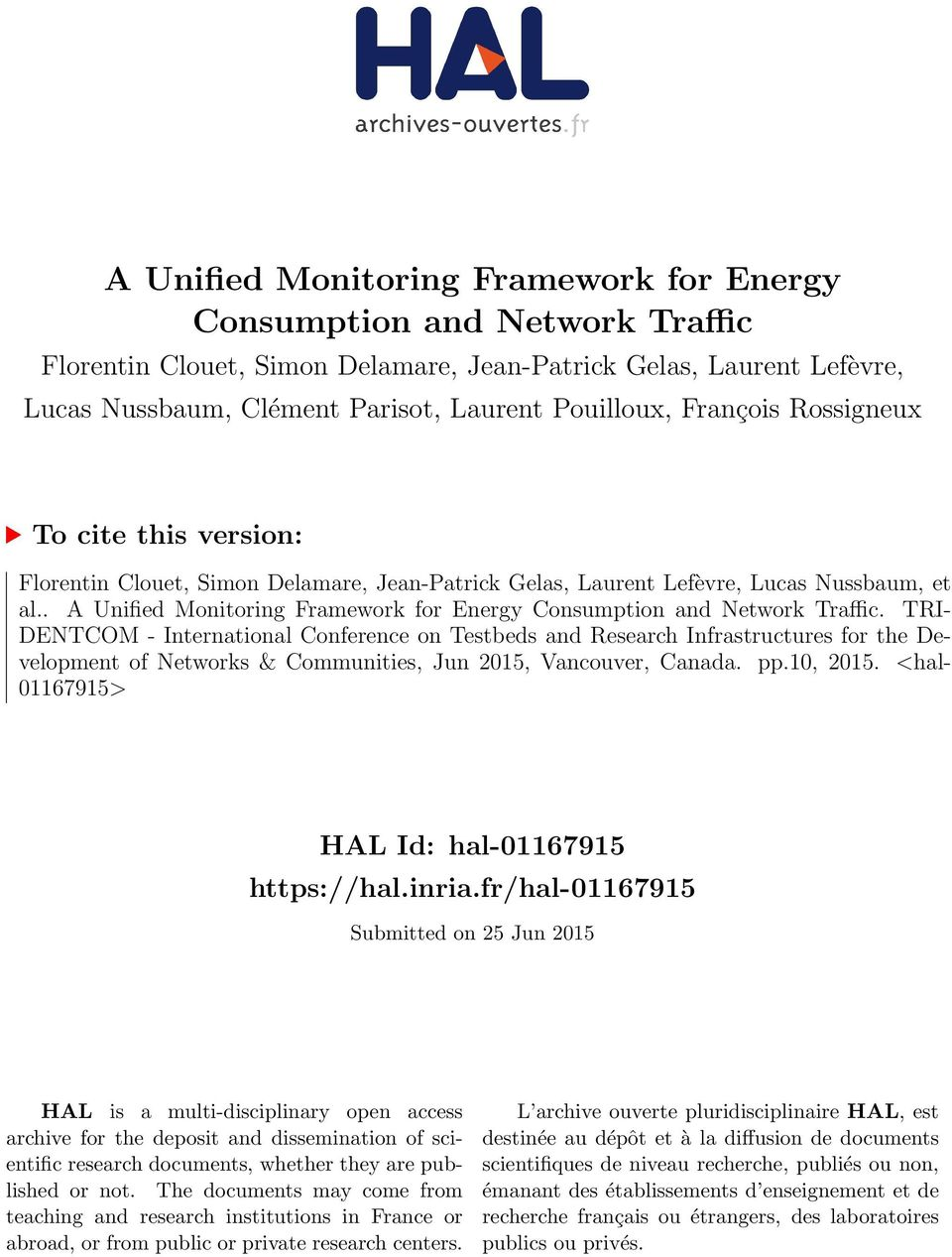 . A Unified Monitoring Framework for Energy Consumption and Network Traffic.
