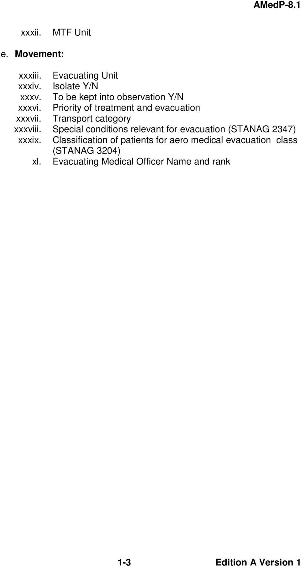 Transport category xxxviii. Special conditions relevant for evacuation (STANAG 2347) xxxix.