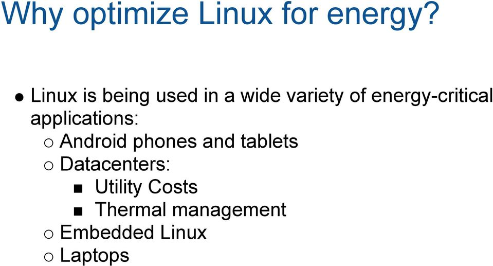 energy-critical applications: Android phones and