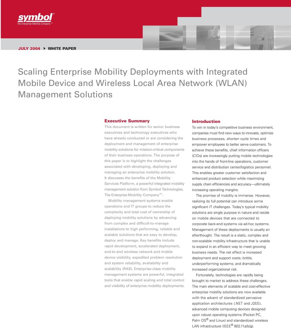 their business operations. The purpose of this paper is to highlight the challenges associated with developing, deploying and managing an enterprise mobility solution.