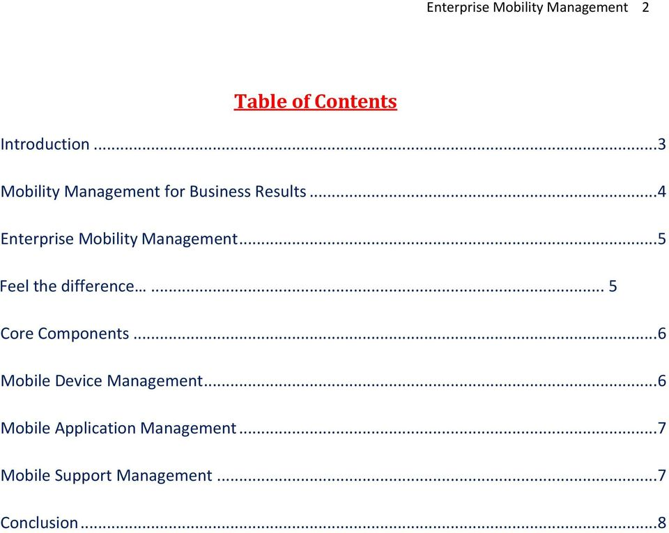 .. 4 Enterprise Mobility Management... 5 Feel the difference.