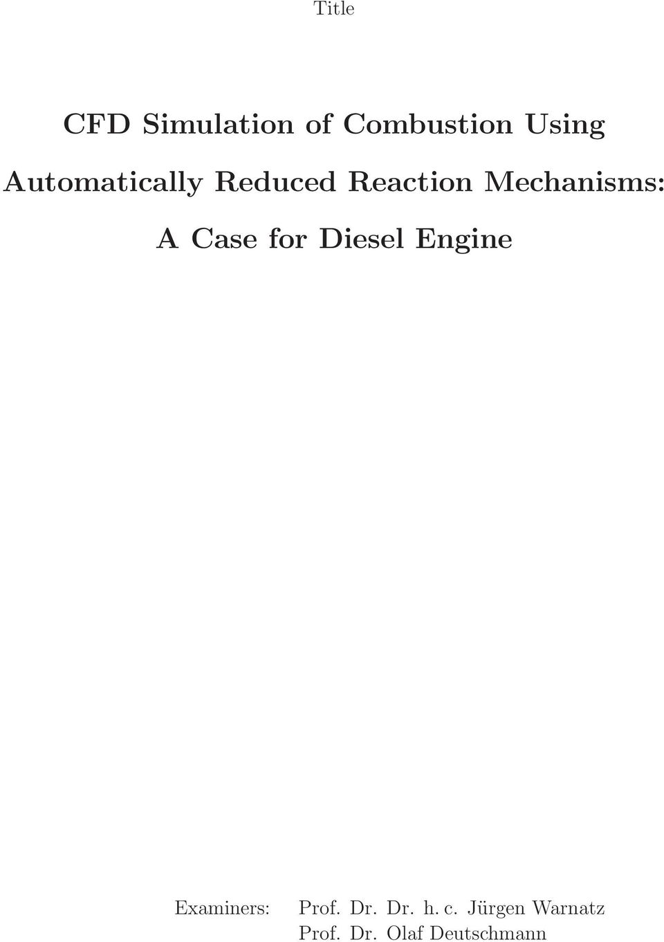 Case for Diesel Engine Examiners: Prof. Dr.