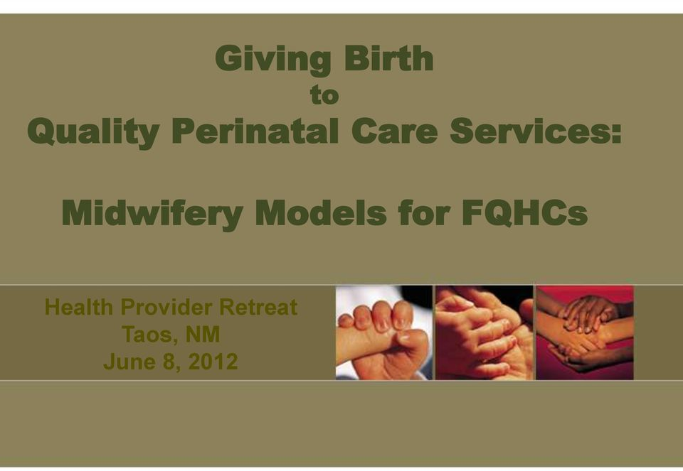 Midwifery Models for FQHCs