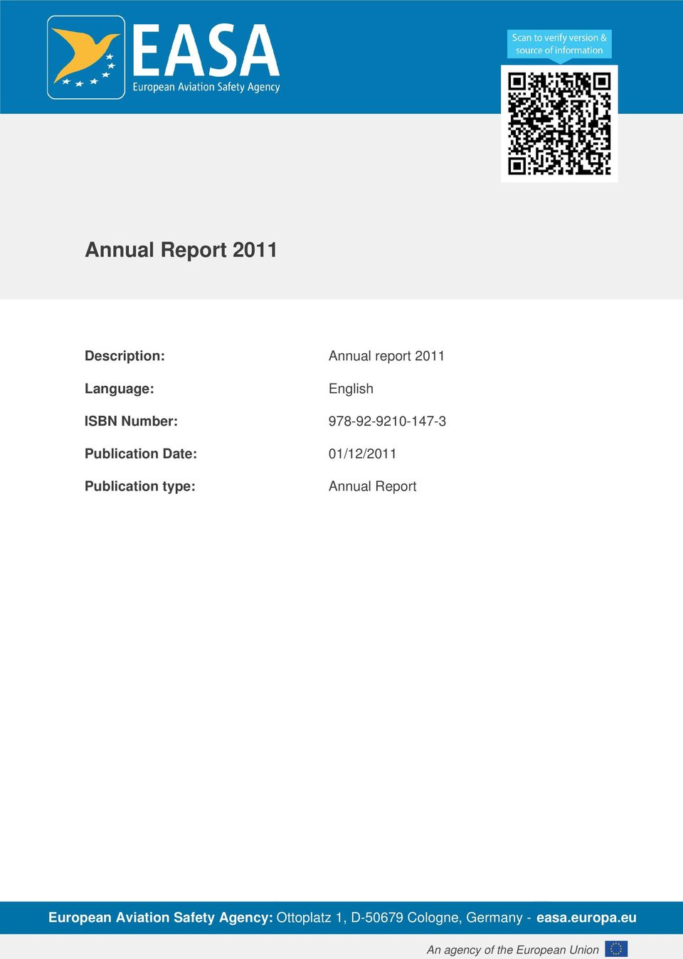 Publication type: Annual Report European Aviation Safety Agency: