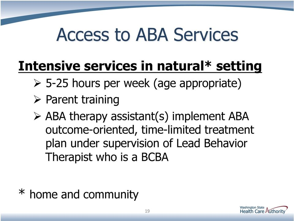implement ABA outcome-oriented, time-limited treatment plan under
