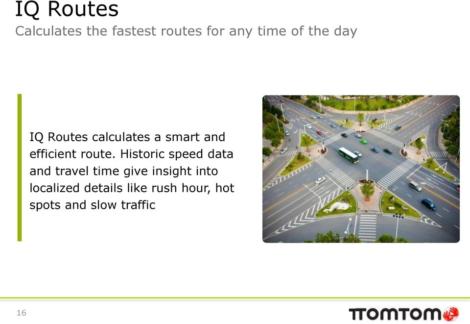 Historic speed data and travel time give insight into