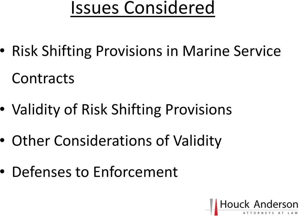 Validity of Risk Shifting Provisions