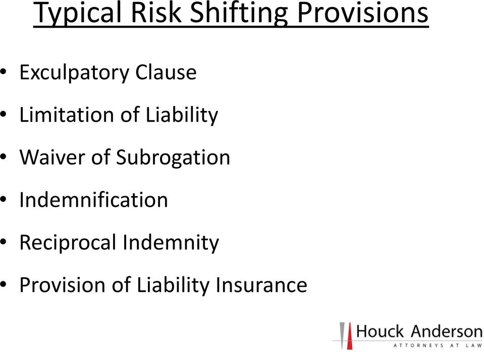 Liability Waiver of Subrogation
