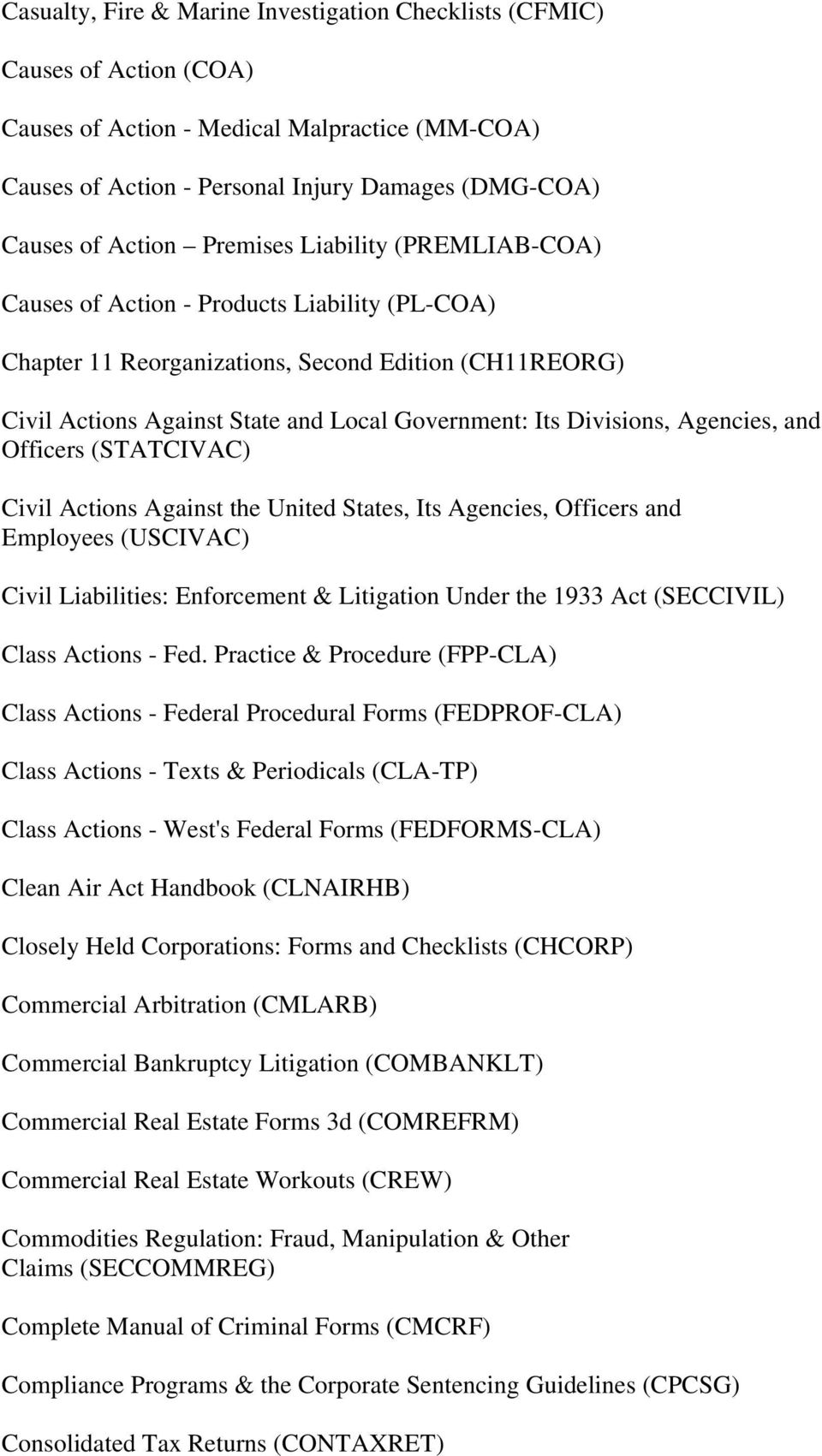 Divisions, Agencies, and Officers (STATCIVAC) Civil Actions Against the United States, Its Agencies, Officers and Employees (USCIVAC) Civil Liabilities: Enforcement & Litigation Under the 1933 Act