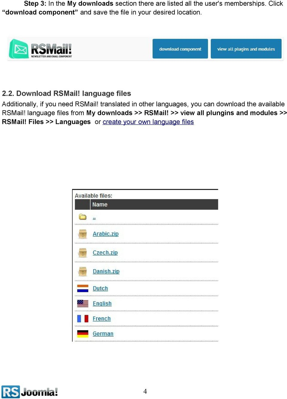 language files Additionally, if you need RSMail!