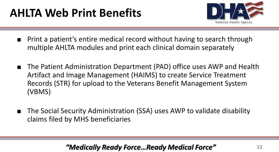 Artifact and Image Management (HAIMS) to create Service Treatment Records (STR) for upload to the Veterans Benefit