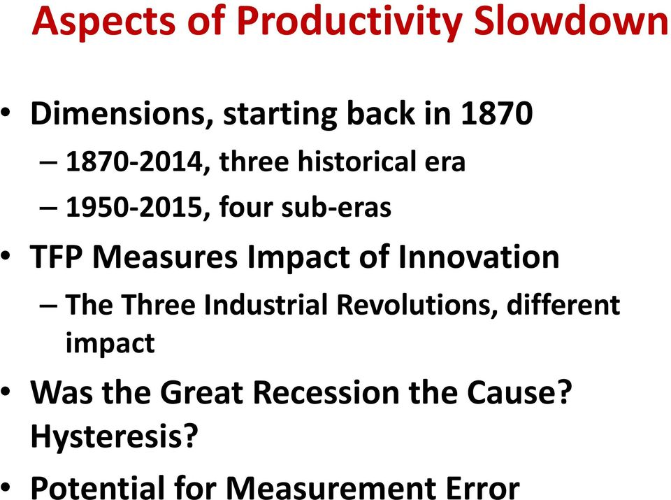 Impact of Innovation The Three Industrial Revolutions, different impact