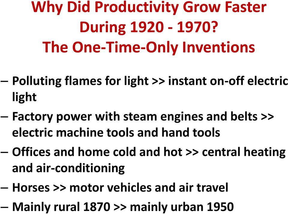 Factory power with steam engines and belts >> electric machine tools and hand tools Offices
