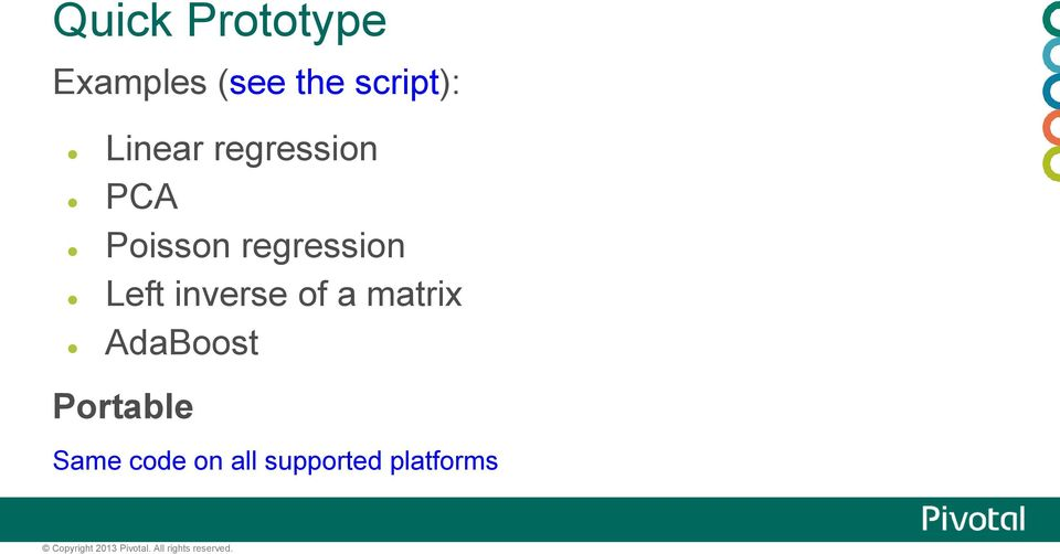 matrix AdaBoost Portable Same code on all supported