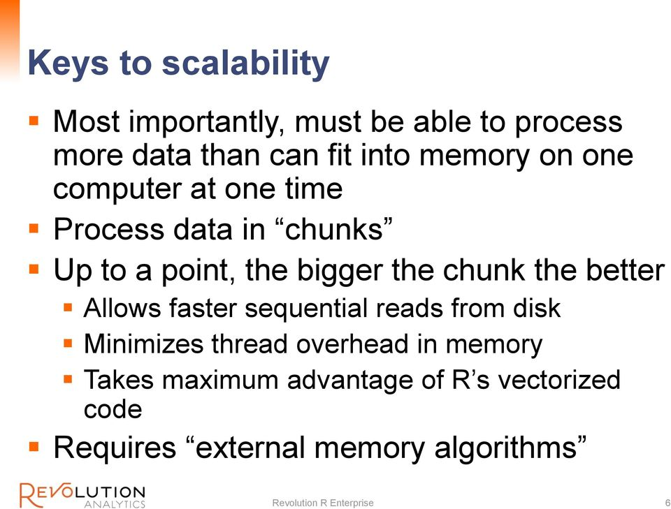the better Allows faster sequential reads from disk Minimizes thread overhead in memory Takes