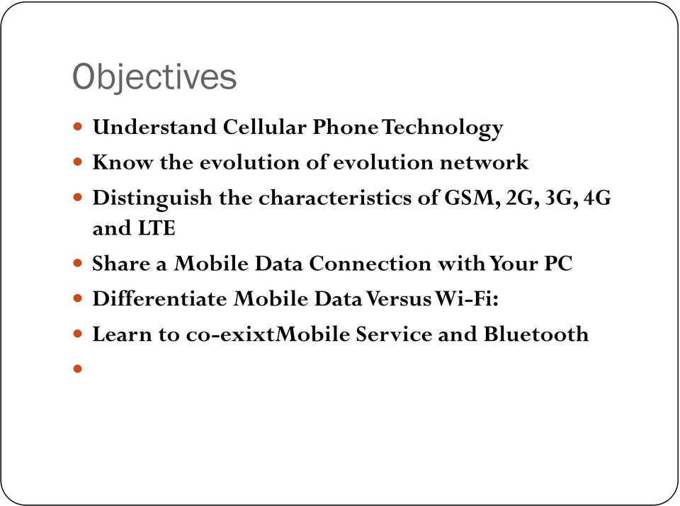 Distinguish the characteristics of GSM, 2G, 3G, 4G and LTE!