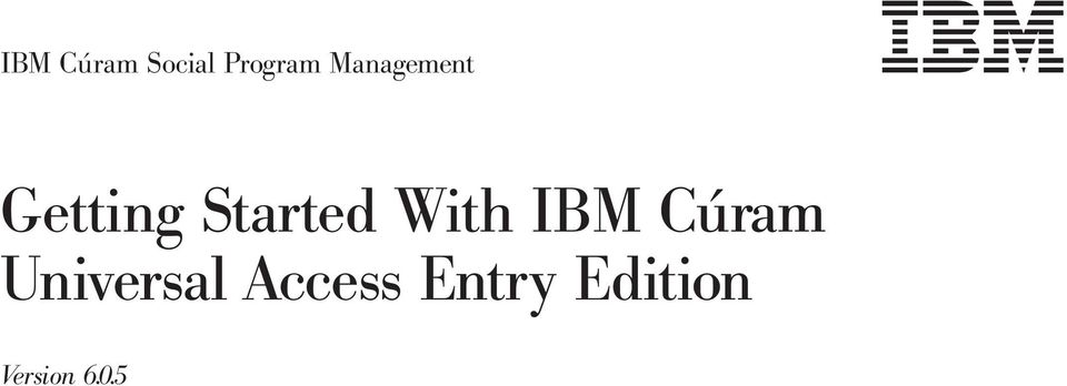 With IBM Cúram Universal