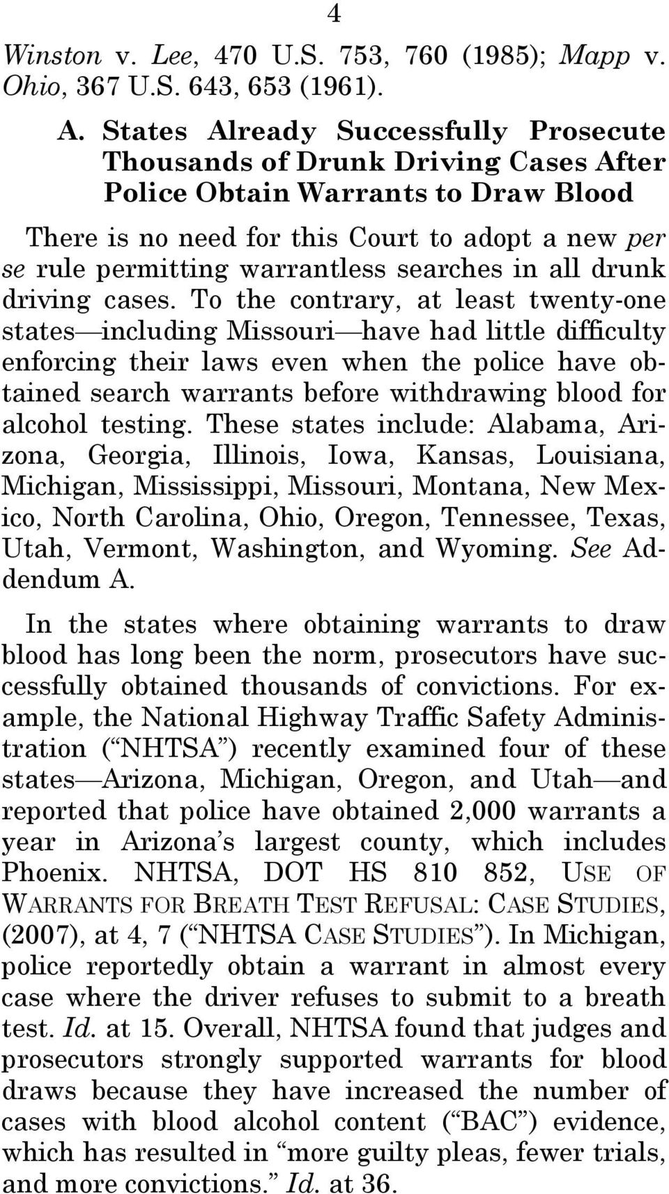 searches in all drunk driving cases.