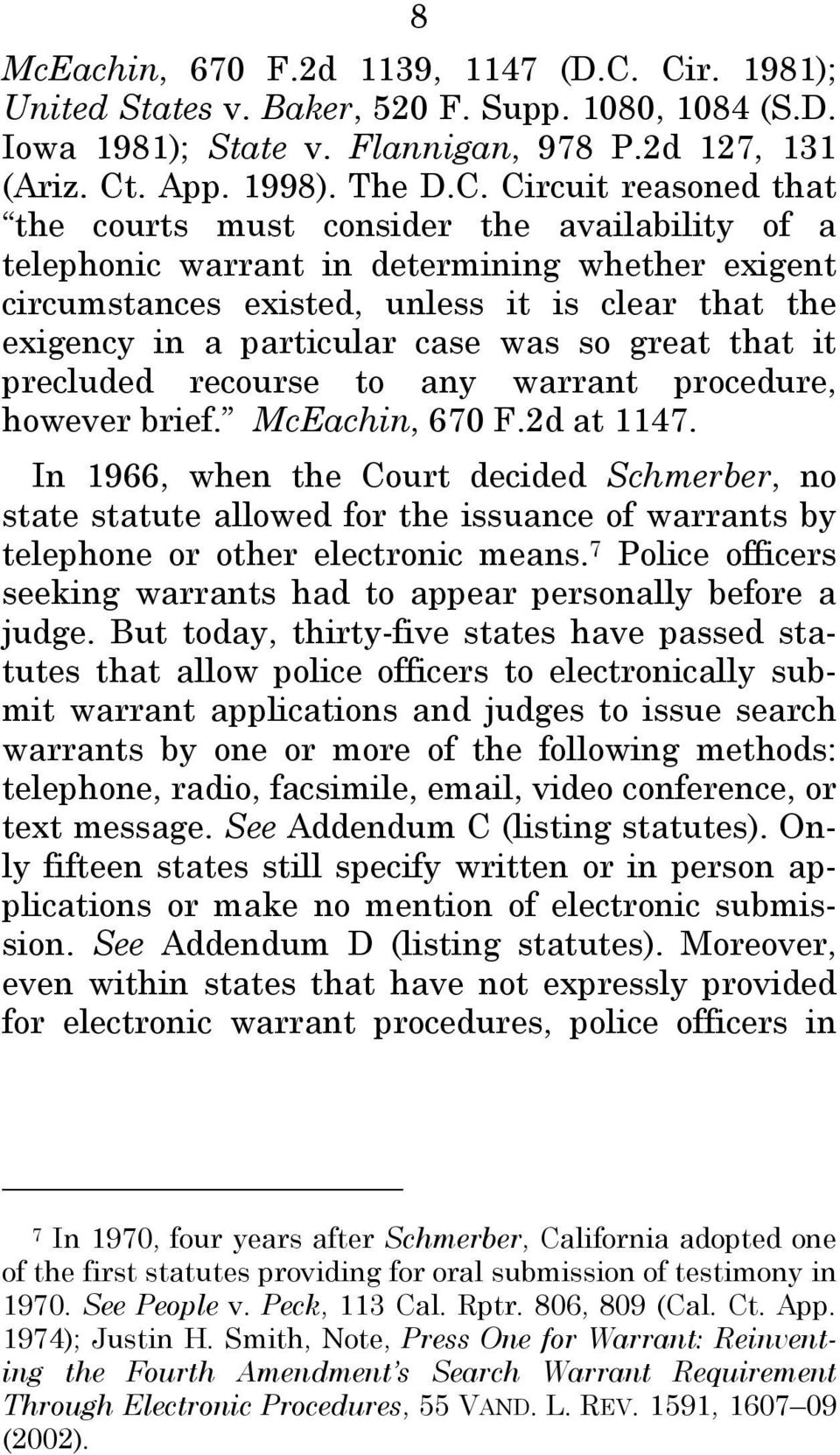 availability of a telephonic warrant in determining whether exigent circumstances existed, unless it is clear that the exigency in a particular case was so great that it precluded recourse to any