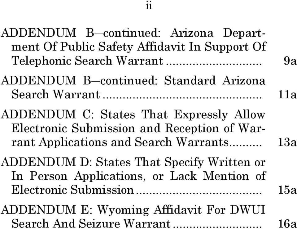 .. ADDENDUM C: States That Expressly Allow Electronic Submission and Reception of Warrant Applications and Search Warrants.