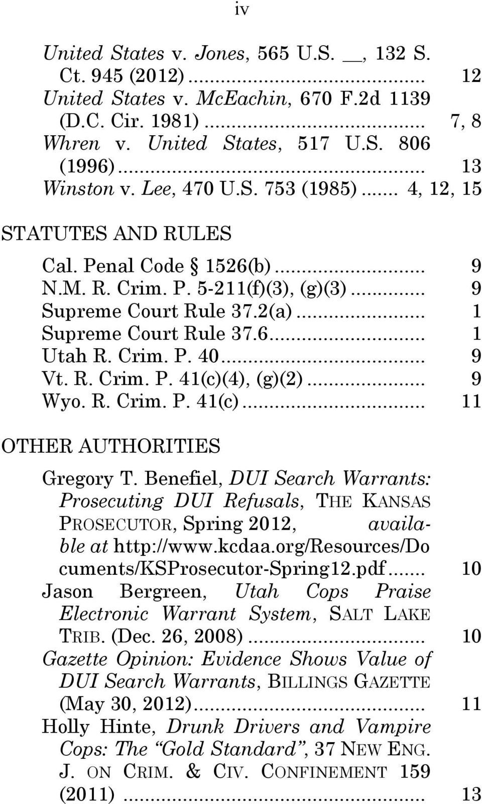 Crim. P. 40... 9 Vt. R. Crim. P. 41(c)(4), (g)(2)... 9 Wyo. R. Crim. P. 41(c)... 11 OTHER AUTHORITIES Gregory T.