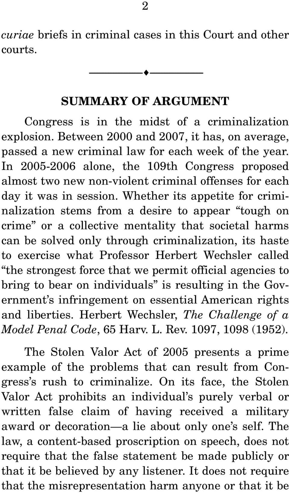 Between 2000 and 2007, it has, on average, passed a new criminal law for each week of the year.